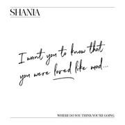 shania_tweet021118_wheredoyouthinkyouregoing