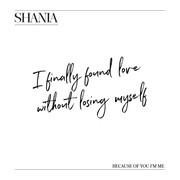 shania_tweet122717_becauseofyou