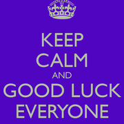 [Image: keep_calm_and_good_luck_everyone_1.png]